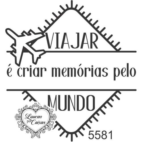 Carimbo Texto Viajar é Criar Memórias - Tam. P - Ref. 5581 -  5,5 x 6 cm