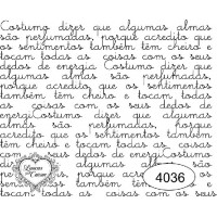 Carimbo texto ref 4036 - 8.2 x 6.7 cm..