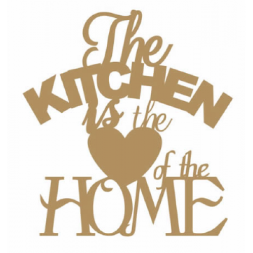FRASE MDF - THE KITCHEN IS THE HEART OF THE HOME  2 unid