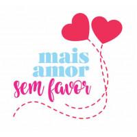 Stencil  mais amor por favor - 15 x 15