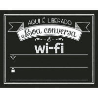 DECOR HOME - Placa Lousa Wi-fi boa conversa... 19x24