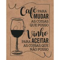 DECOR HOME - Placa Café para mudar as coisas 19x24