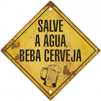 DECOR HOME - Placa Salve a Água 31x31..