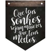 DECOR HOME - Placa Flamula Que teus sonh..