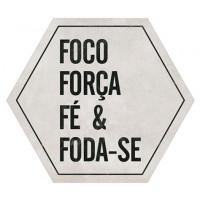 DECOR HOME  - Foco, força, fé...