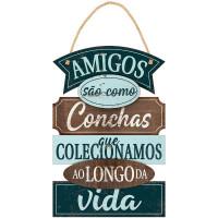 DECOR HOME - Placa Amigos são como conch..