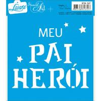 Stencil Meu herói - 14x14 cm ..